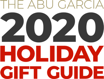 The Abu Garcia 2020 Holiday Gift                  Guide